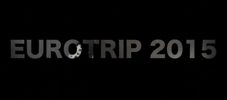 Thomas Dalbis presents EuroTrip (2015) featuring Antony Pottier, Alex Burston and more